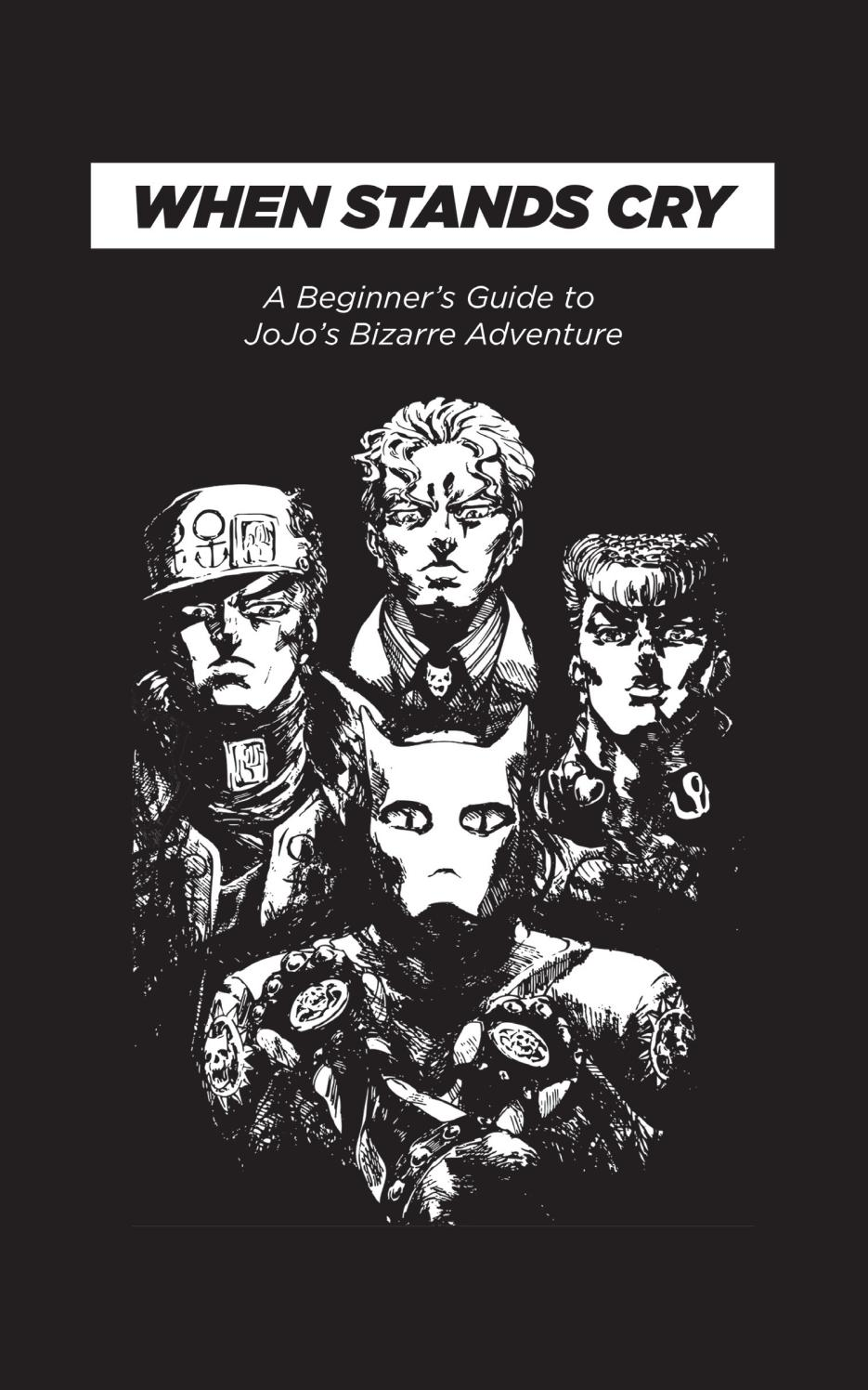 When Stands Cry A Beginner S Guide To Jojo S Bizarre Adventure By Winona Peace Issuu 6★ statue rankings for tactical battle! bizarre adventure by winona peace
