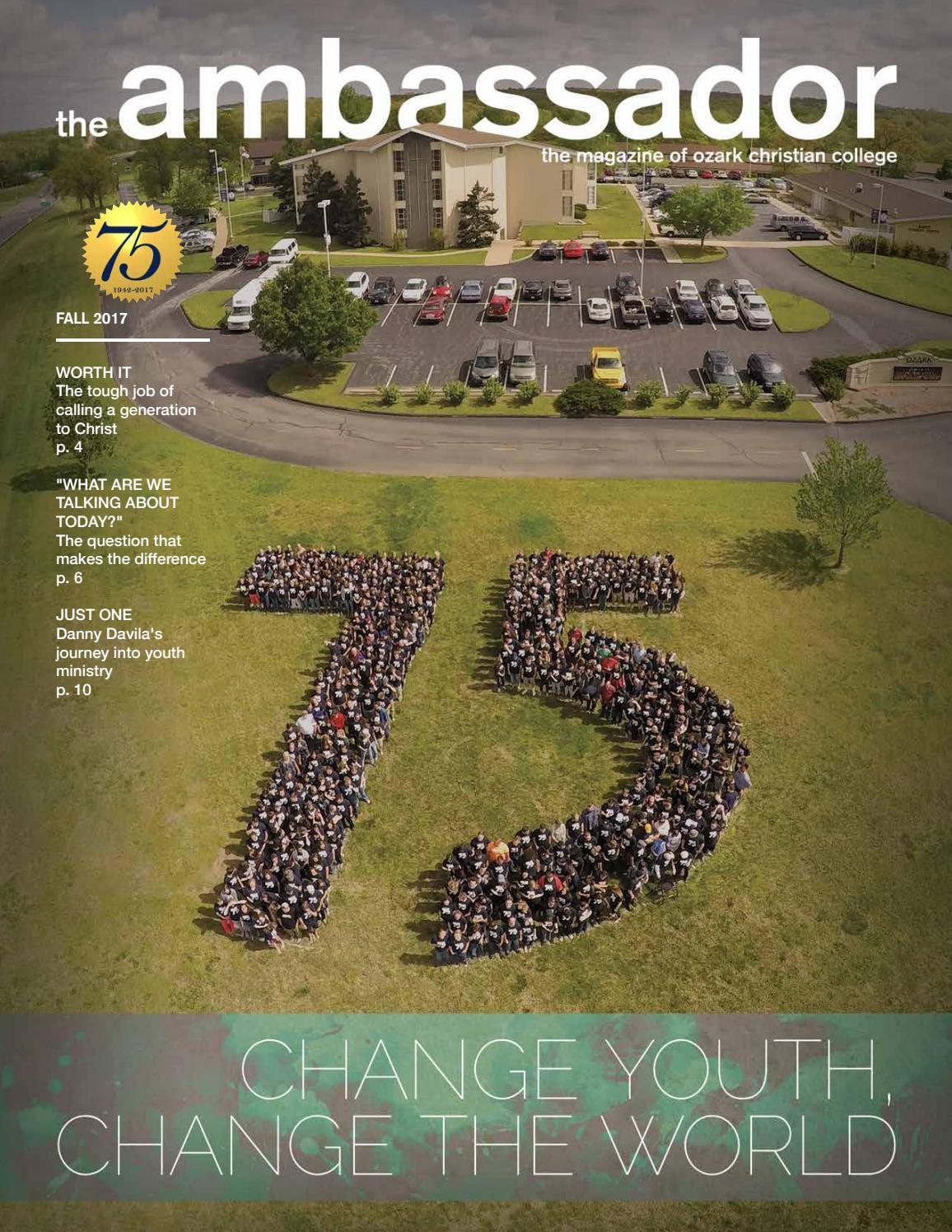 Fall 2017 Ambassador Magazine by Ozark Christian College - issuu