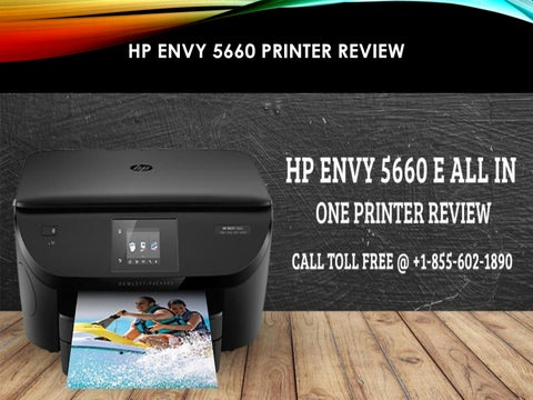 Learn More About Hp Envy 5660 Printer Review By 123hpcomenvy Issuu