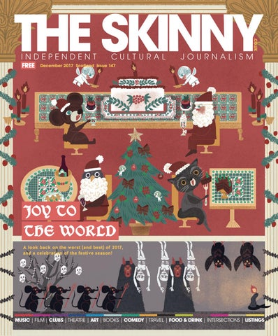 The Skinny December 2017 by The Skinny - issuu