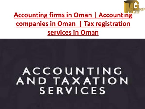 Accounting firms in Oman | Accounting companies in Oman