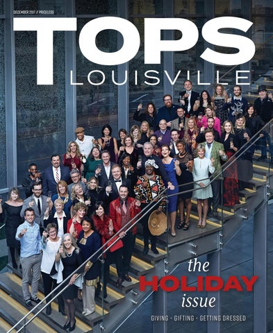b0e872886af32 TOPS Louisville  December 2017 by TOPS Magazine - issuu
