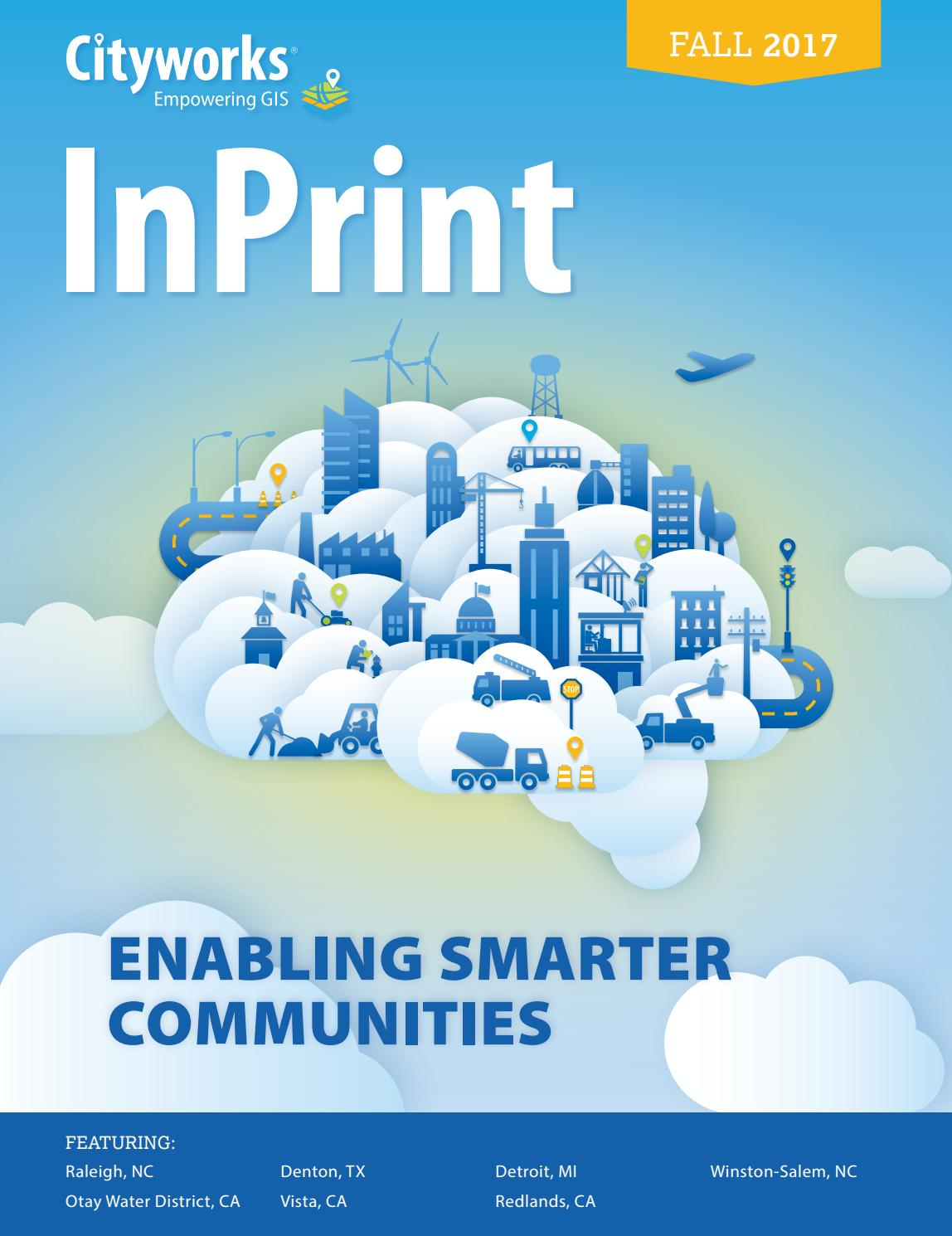 Cityworks InPrint - Fall 2017 by Cityworks | Azteca Systems