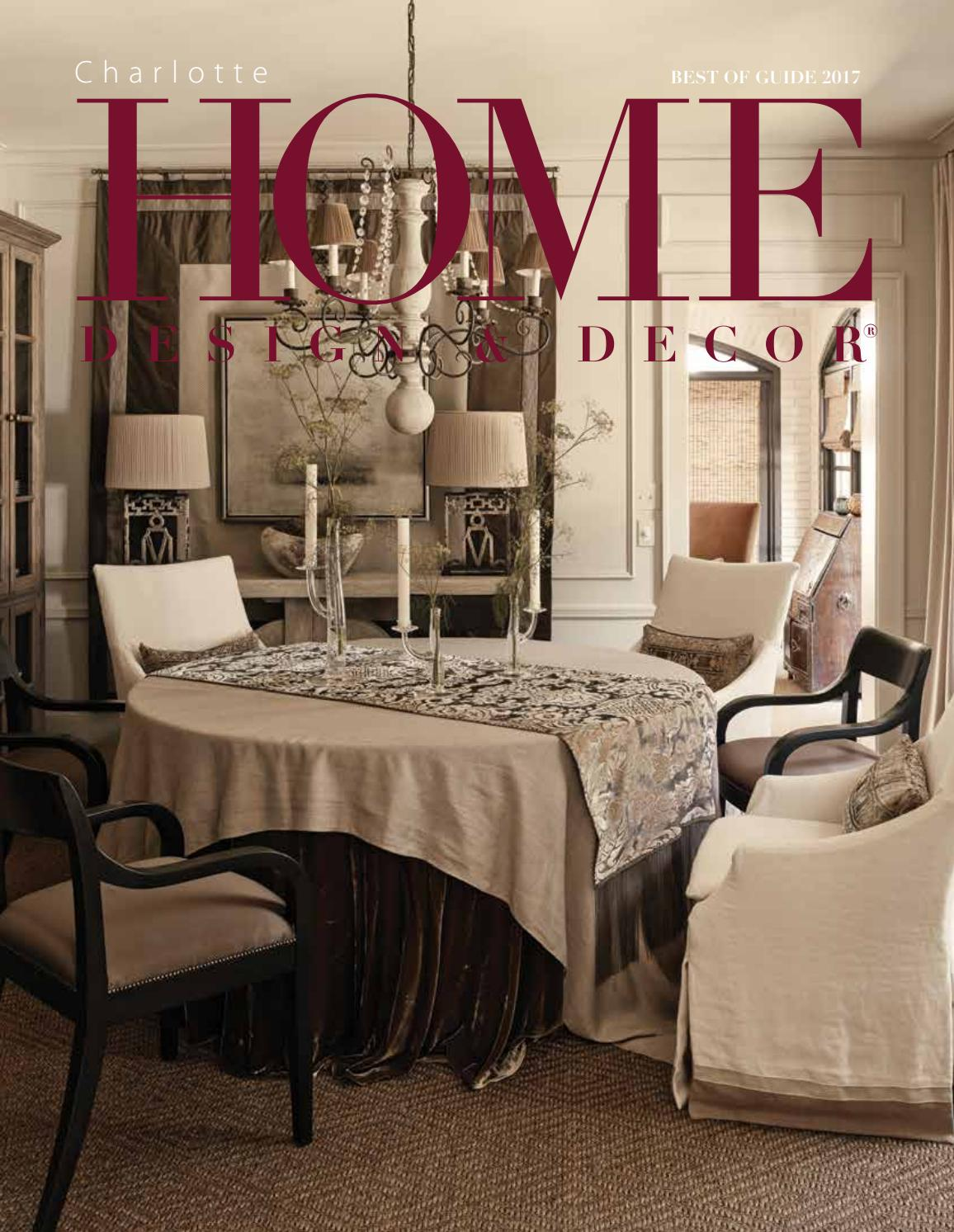 Charlotte best of guide 2017 by home design decor magazine issuu - Top home decor magazines ...