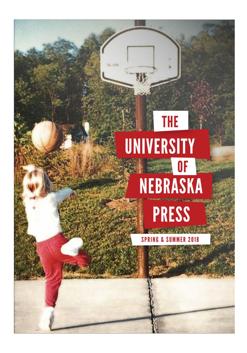 UNP Spring 2018 catalog linked by University of Nebraska Press - issuu 5f588d0e1c3