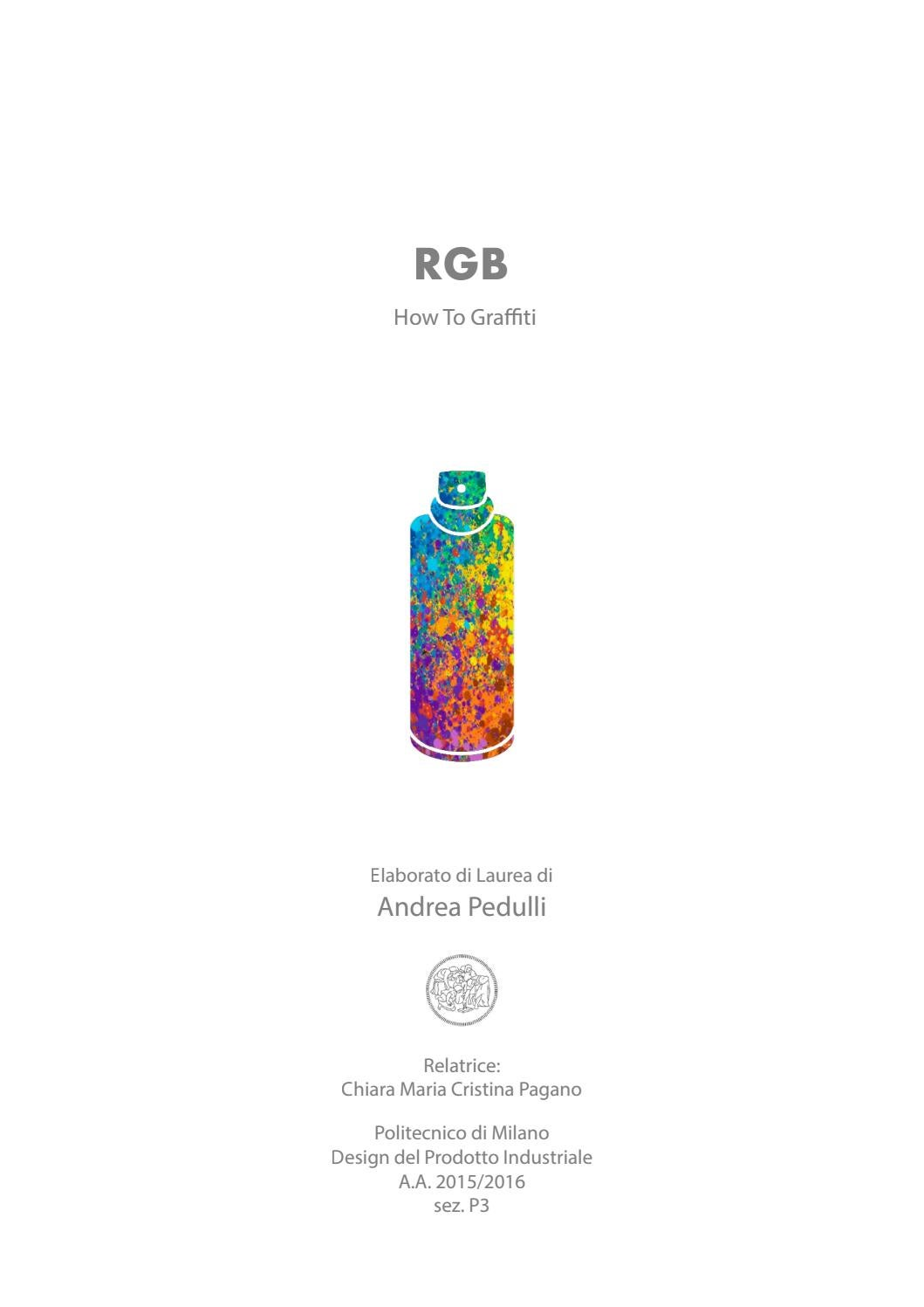 Come Tappezzare Un Muro bachelor degree thesis - rgb - how to graffiti by pedu - issuu