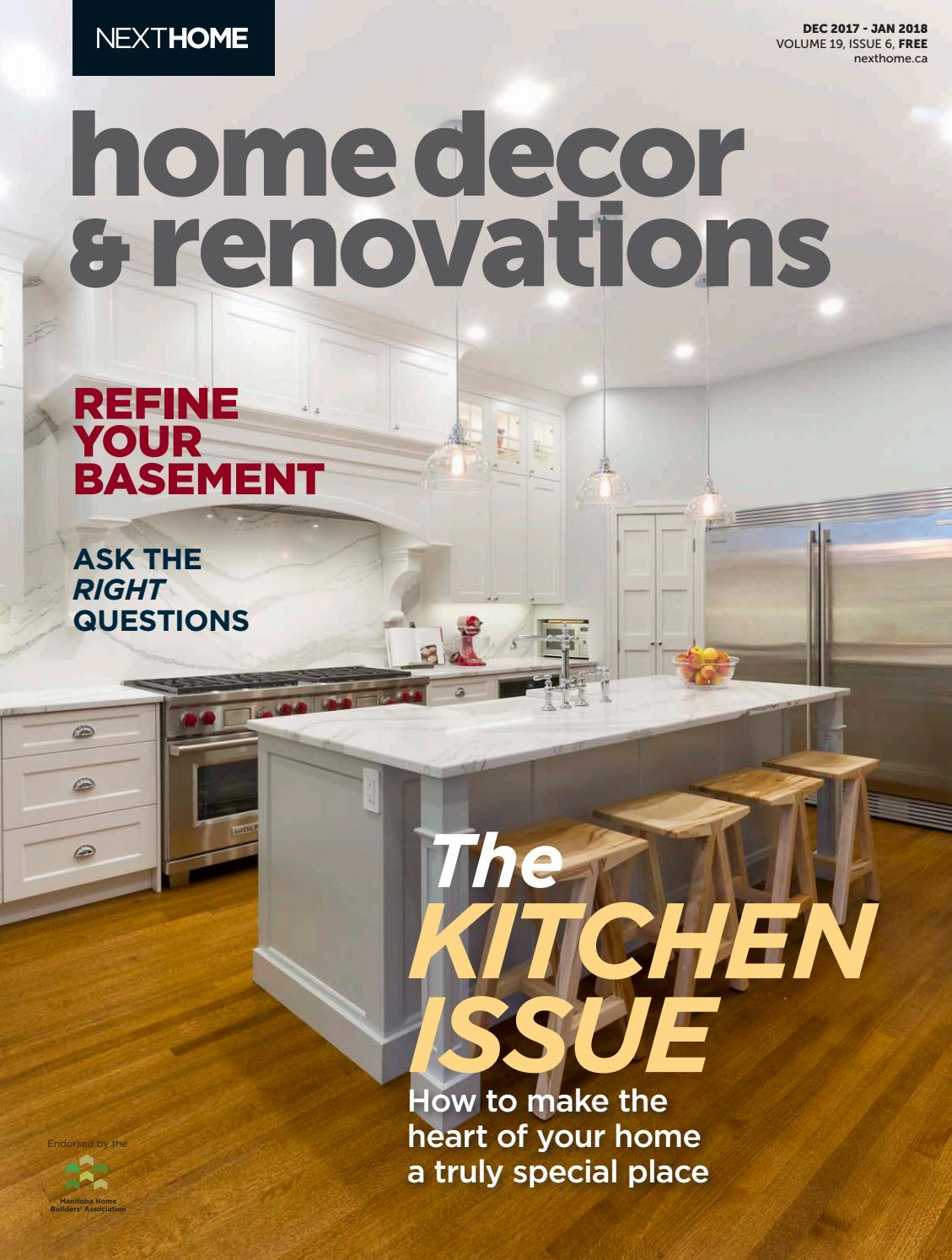 Manitoba home decor renovations dec 2017 jan 2018 by nexthome issuu