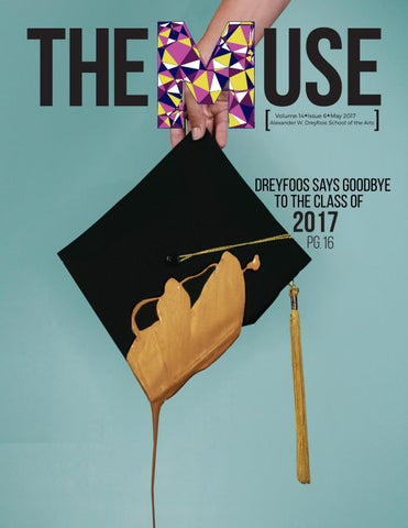 c2724b4a2c78 The Muse Volume 14 Issue 6 by The Muse at Dreyfoos - issuu