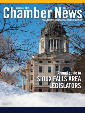 December 2017 Chamber News by Sioux Falls Area Chamber of Commerce