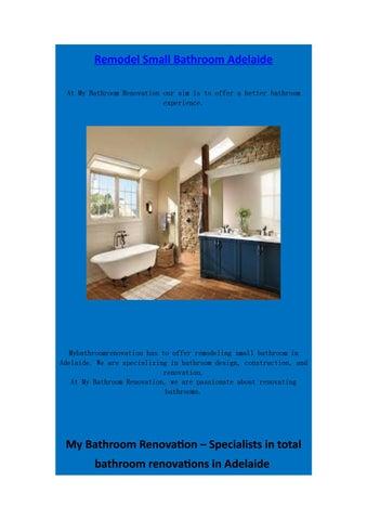 Remodel Small Bathroom Adelaide By Mybathroom Renovation Issuu - Total bathroom renovations