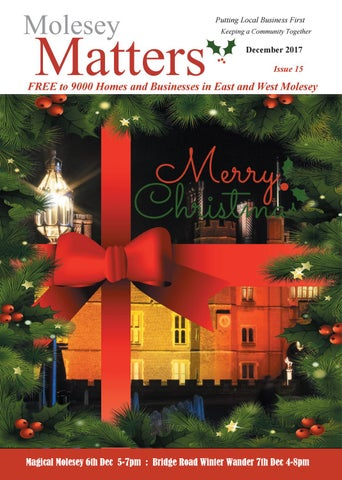 Is Chilis Open On Christmas.Molesey Matters December 2017 By Village Matters Issuu