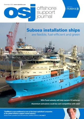 Offshore Support Journal December 2017 by rivieramaritimemedia - issuu