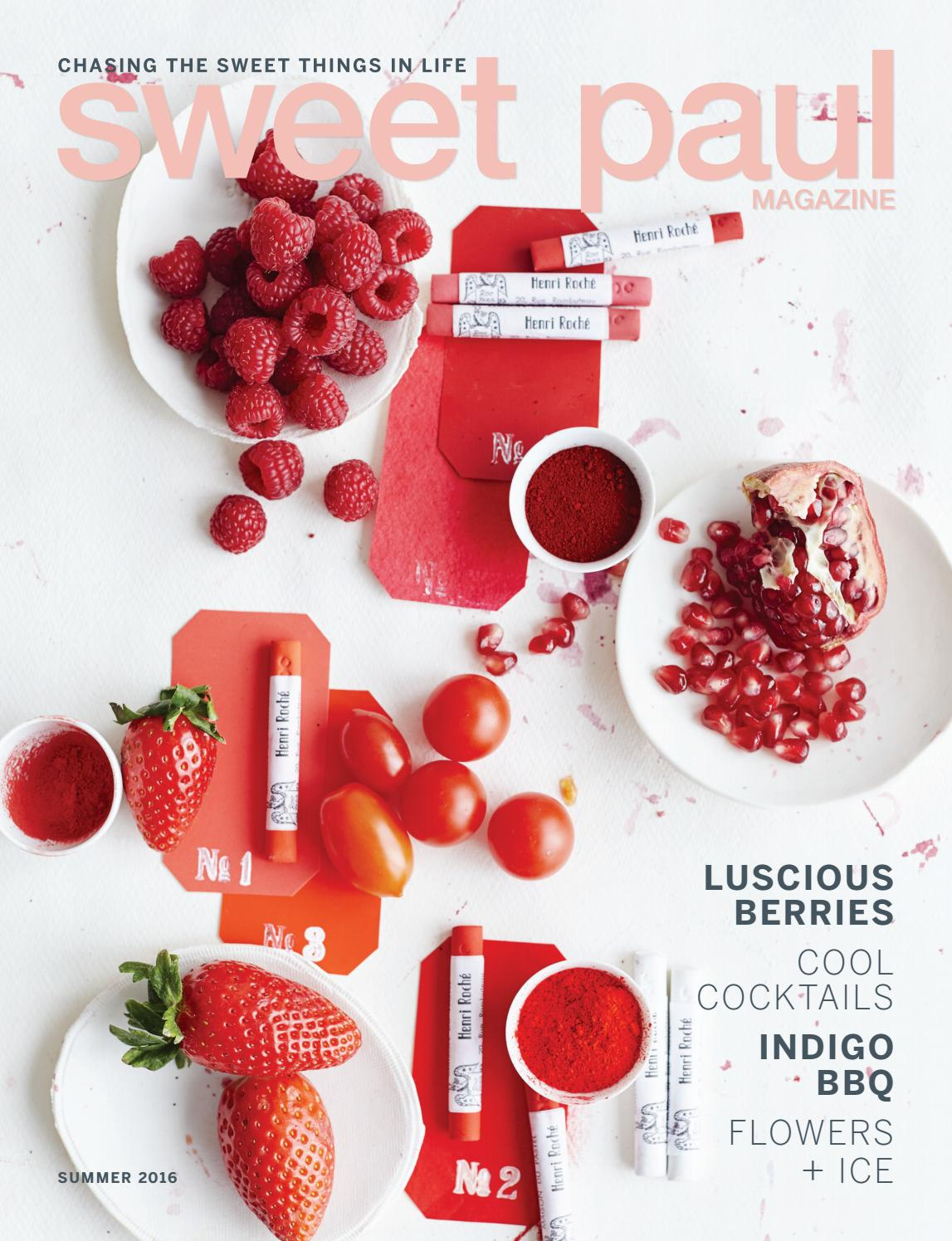 Sweet Paul Issue 25 Summer 2016 By Sweet Paul Magazine Issuu