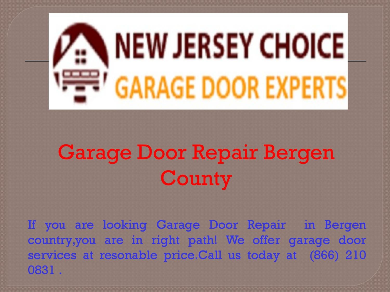 Garage Door Repair Bergen County By New Jersey Choice Garage Door Experts    Issuu