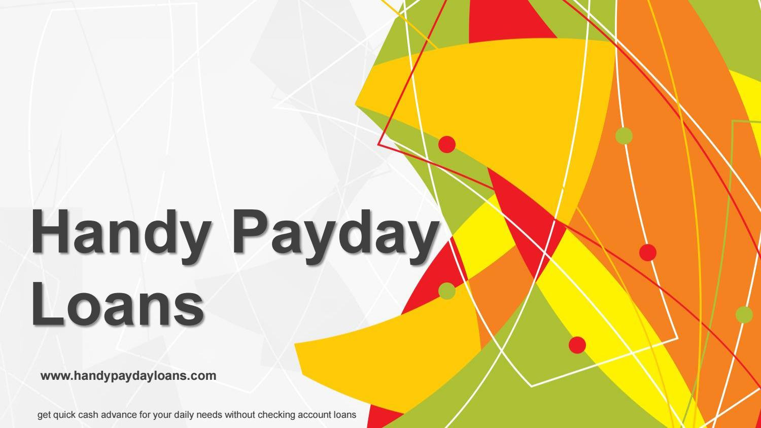 Loans Without Checking Account >> Payday Loans No Checking Account Loans Www Handypaydayloans