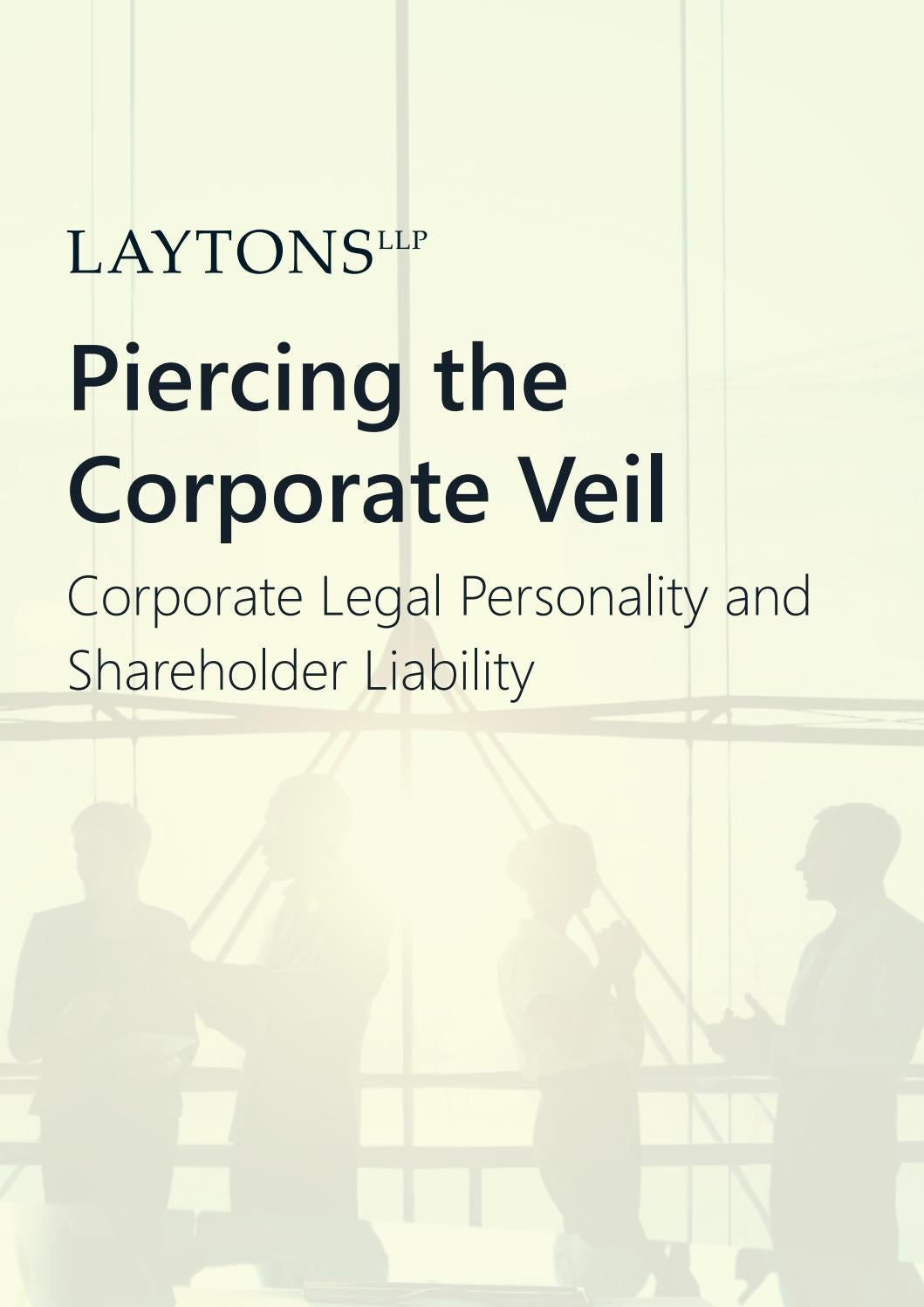 company law and the corporate veil (page 2 of 2 of personal liability for corporate debt: when signing company courts will often pierce the corporate veil of a large corporation when the.