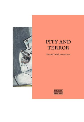 Pity And Terror Picassos Path To Guernica By Museo Reina Sofa Issuu