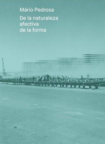 Mário Pedrosa. De la naturaleza afectiva de la forma by Museo Reina ... 9c8911aae14