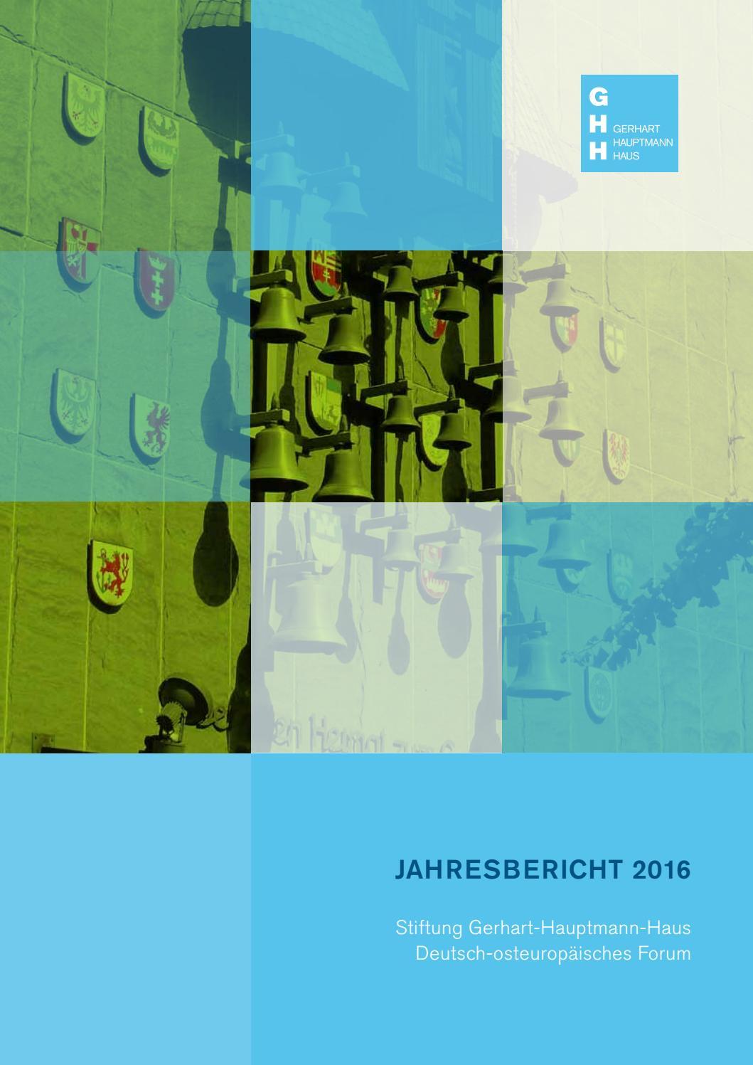 Ghh Jahresbericht 2016 By Stiftung Gerhart Hauptmann Haus Issuu
