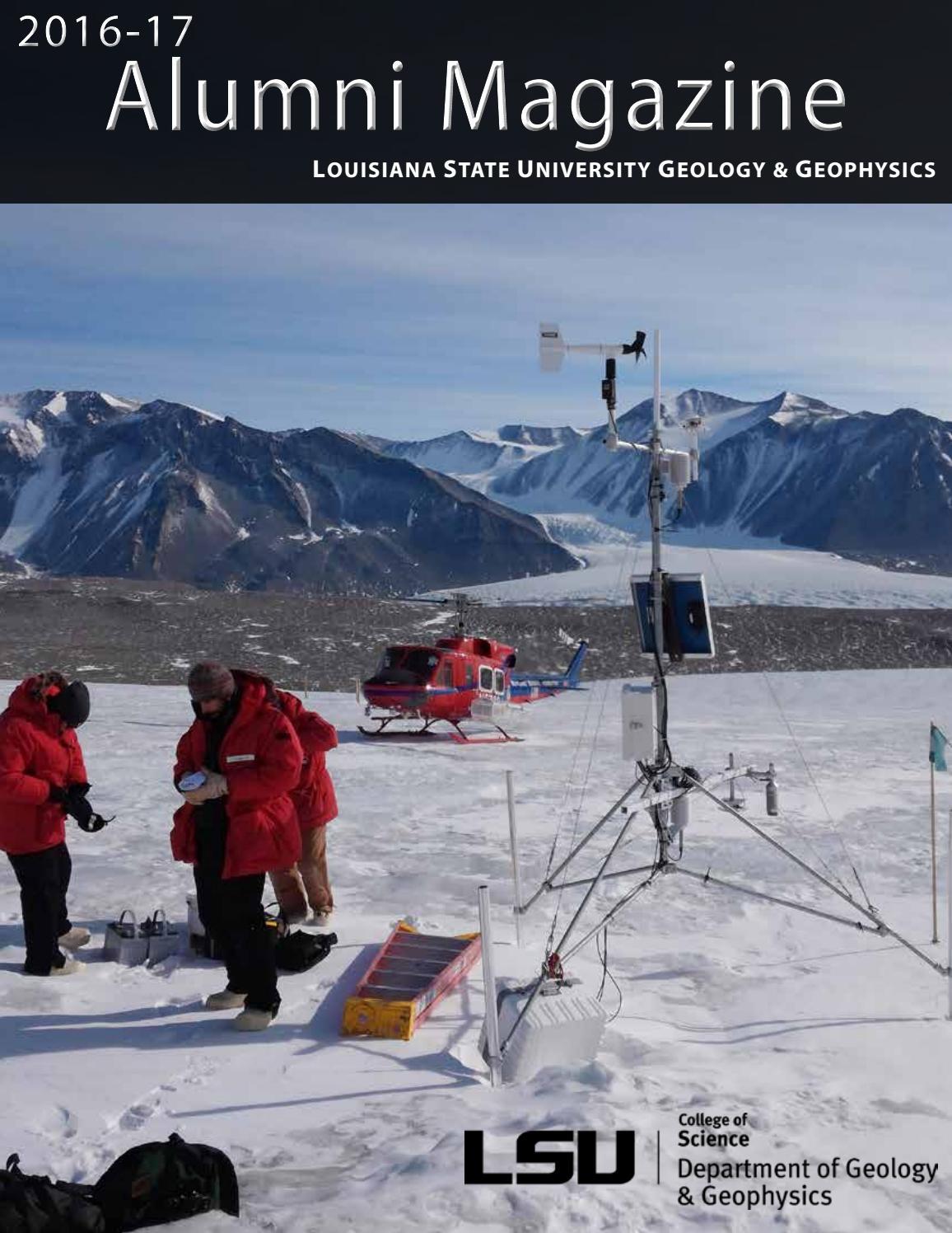 LSU Geology & Geophysics 2016-17 Alumni Magazine by LSU Geology &  Geophysics - issuu