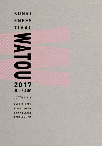 f45f26bc2b7 Catalogus Kunstenfestival Watou 2017 by vzwkunst - issuu