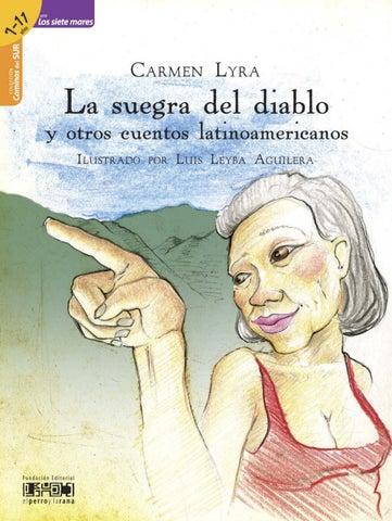 cf900777d69 La suegra del diablo y otros cuentos latinoamericanos by La Tinta ...