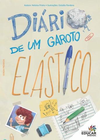 f05504f68 Diário de um garoto elástico by Fundação Educar - issuu