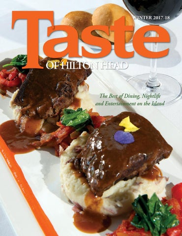 Taste of Hilton Head Winter 2017 by Taste of Hilton Head - issuu