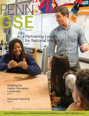The Penn GSE Magazine - Fall 2017 by Penn GSE - issuu