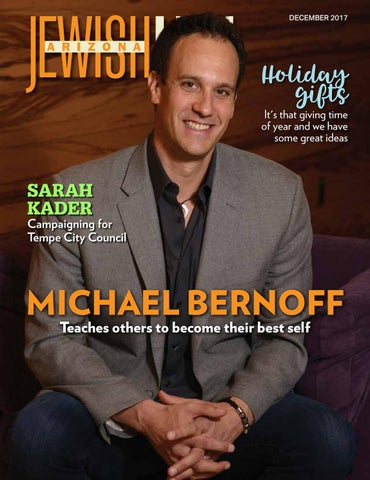 47952efc9 Arizona Jewish Life Dec 2017 Vol. 6 / Issue 3 by JewishLifeMagazine ...