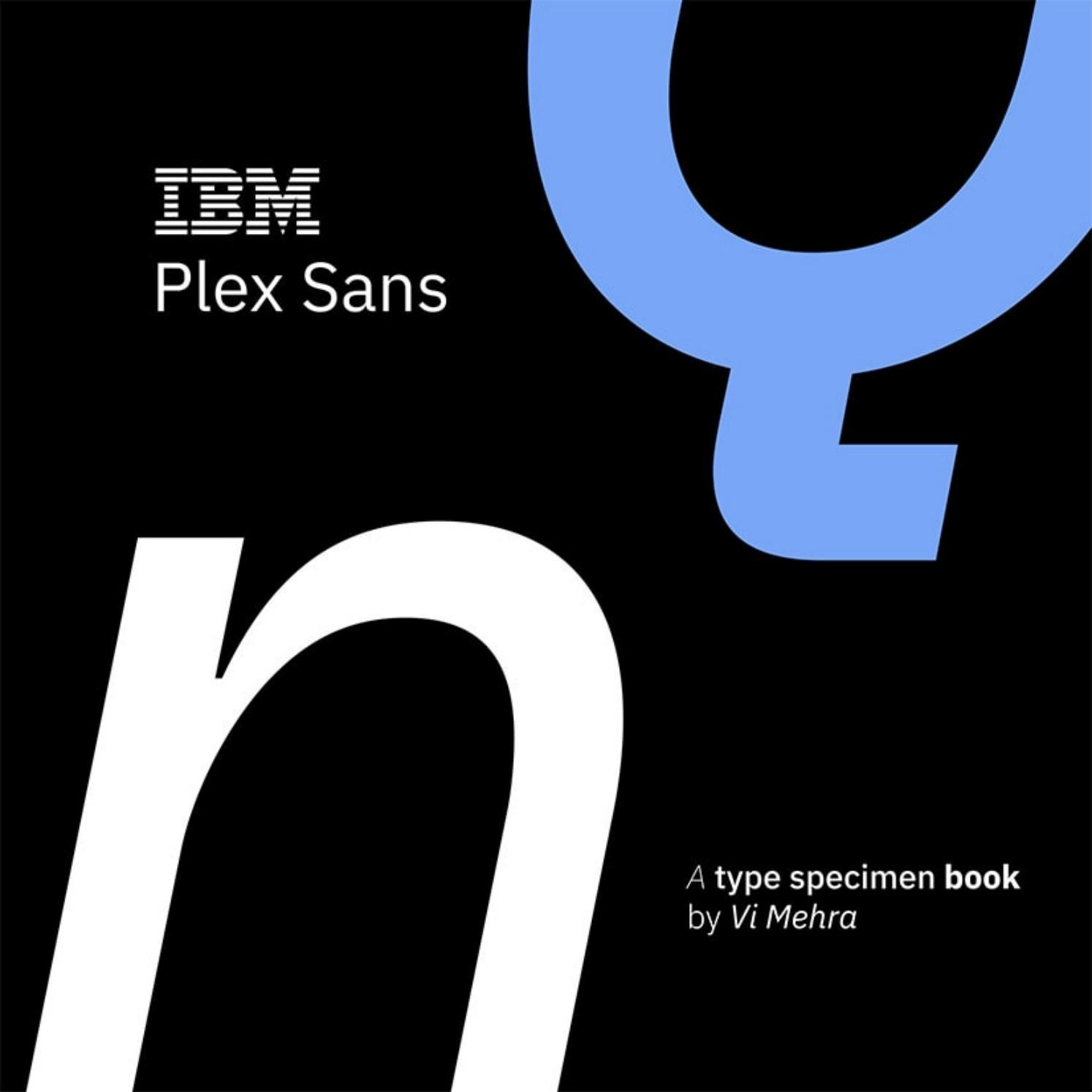 IBM Plex Sans Type Specimen Book by Vithoon Mehra - issuu