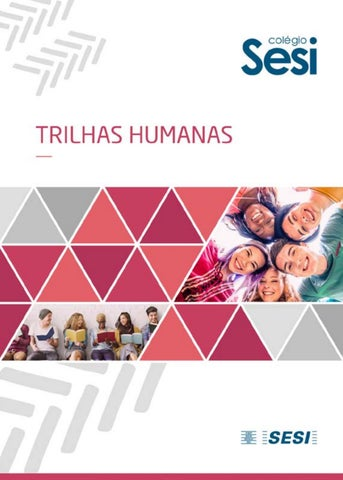 Trilhas Humanas by superligacolegiosesi - issuu 2638f6511e