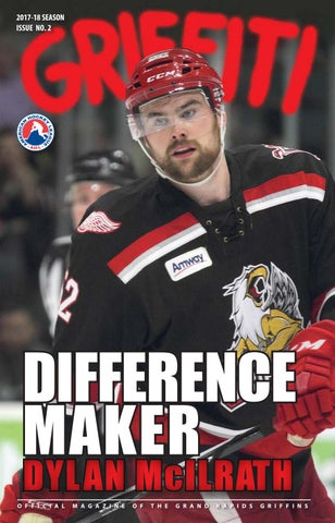 a10c61e24 2017-18 Griffiti - Issue #2 by Grand Rapids Griffins - issuu