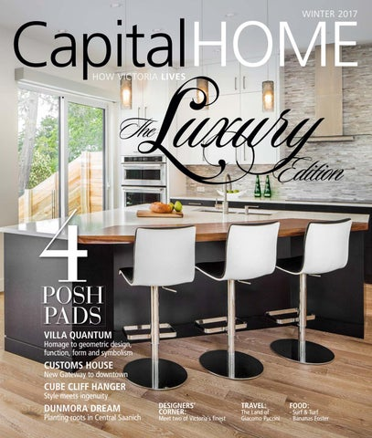 Capital Home Winter 2017 By Times Colonist Issuu