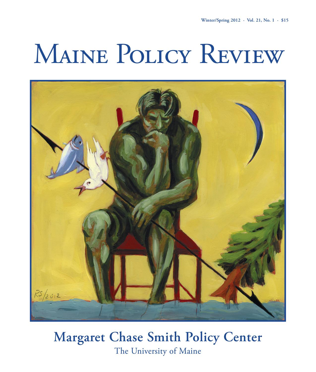 de3190f9508 Maine Policy Review Winter Spring 2012 by University of Maine - issuu