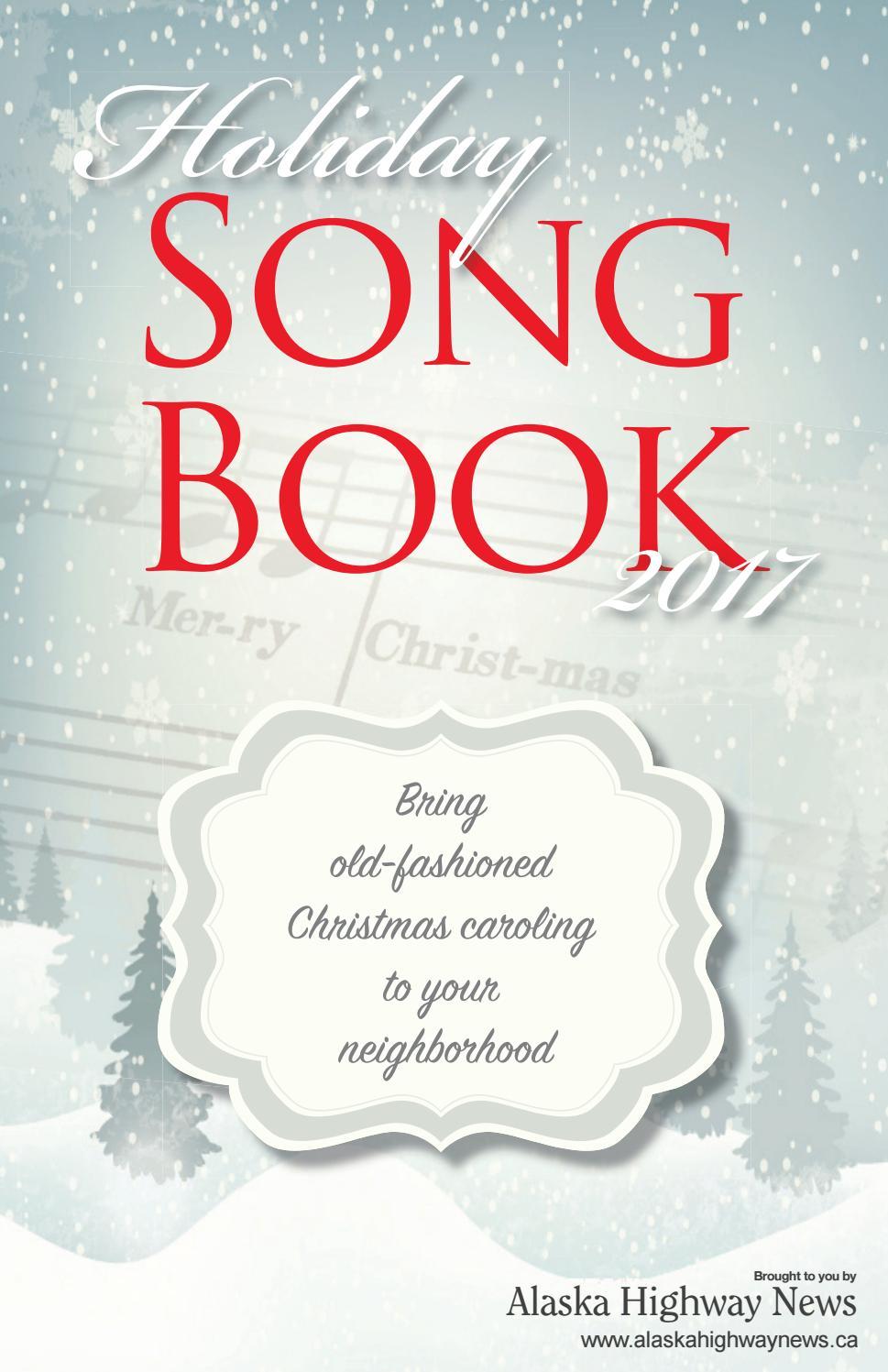 AHN 2017 CHRISTMAS SONGBOOK by Alaska Highway News - issuu