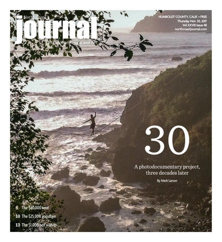 1d4e389a424 North Coast Journal 11-30-17 Edition by North Coast Journal - issuu