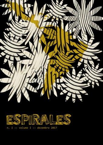 22dc7a080 Espirales :: nº 1 :: vol. 1 :: dez. 2017 by revistaespirales - issuu