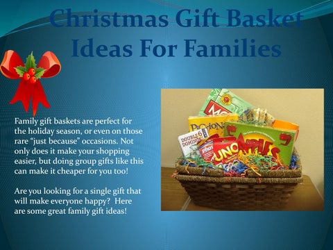 christmas gift basket ideas for families family gift baskets are perfect for the holiday season or even on those rare just becausex20ac