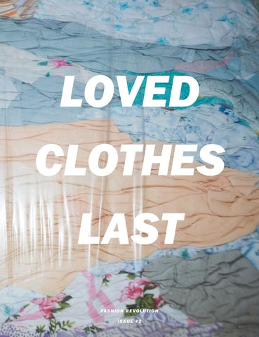 742280cd04004 Fashion Revolution fanzine  002 LOVED CLOTHES LAST by Fashion ...