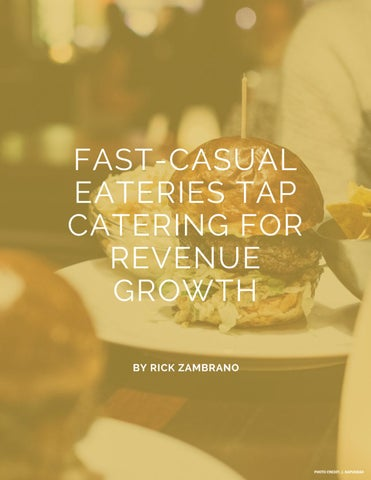 Page 48 of Fast casuals tap catering for growth