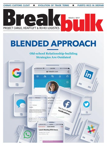 Breakbulk Magazine Issue 6 2017 by Breakbulk Events & Media