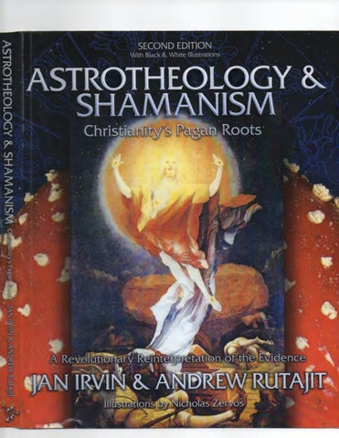 c5196e5c0d0 ASTROTHEOLOGY ~ SHAMANISM Christianity s Pagan Roots A Revolutionary  Reinterpretation of the Evidence