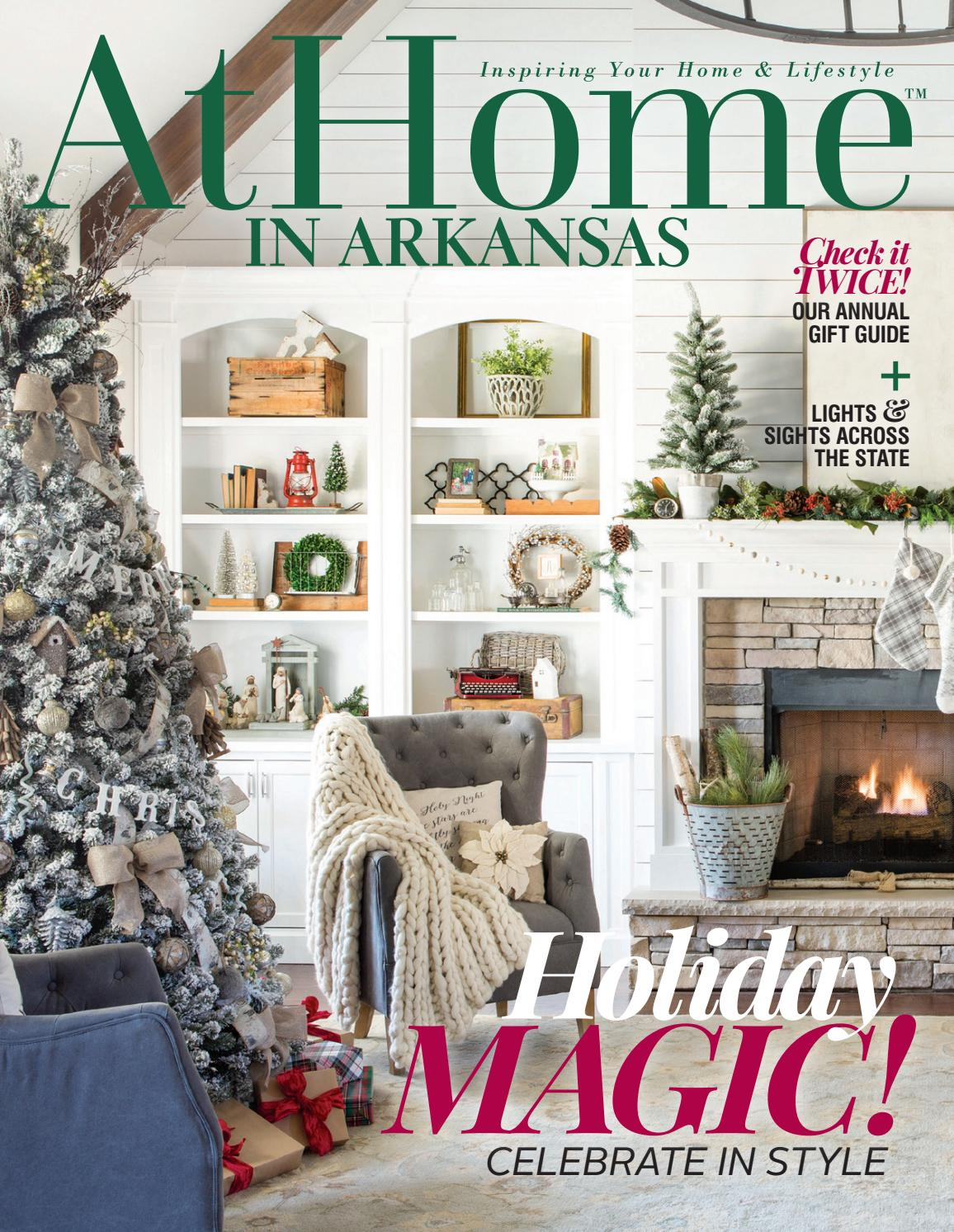 At Home In Arkansas December 2017 By Root Publishing Inc