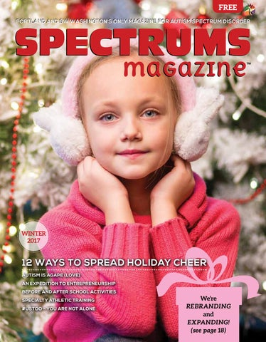 Spectrums Magazine Winter 2017 Issue From Autism Empowerment By