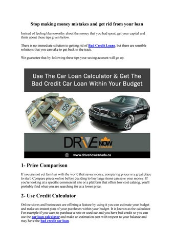 Stop Making Money Mistakes And Get Rid From Your Loan By Drive Now