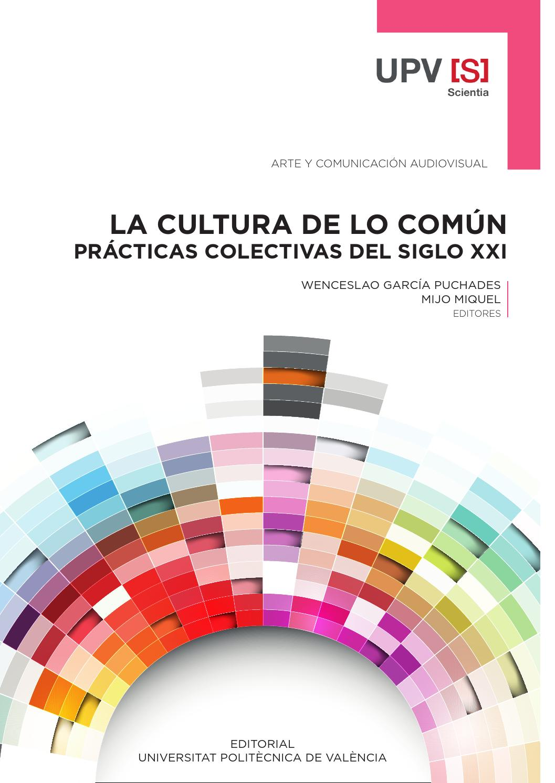 garcía;miquel la cultura de lo común prácticas colectivas del siglo ...