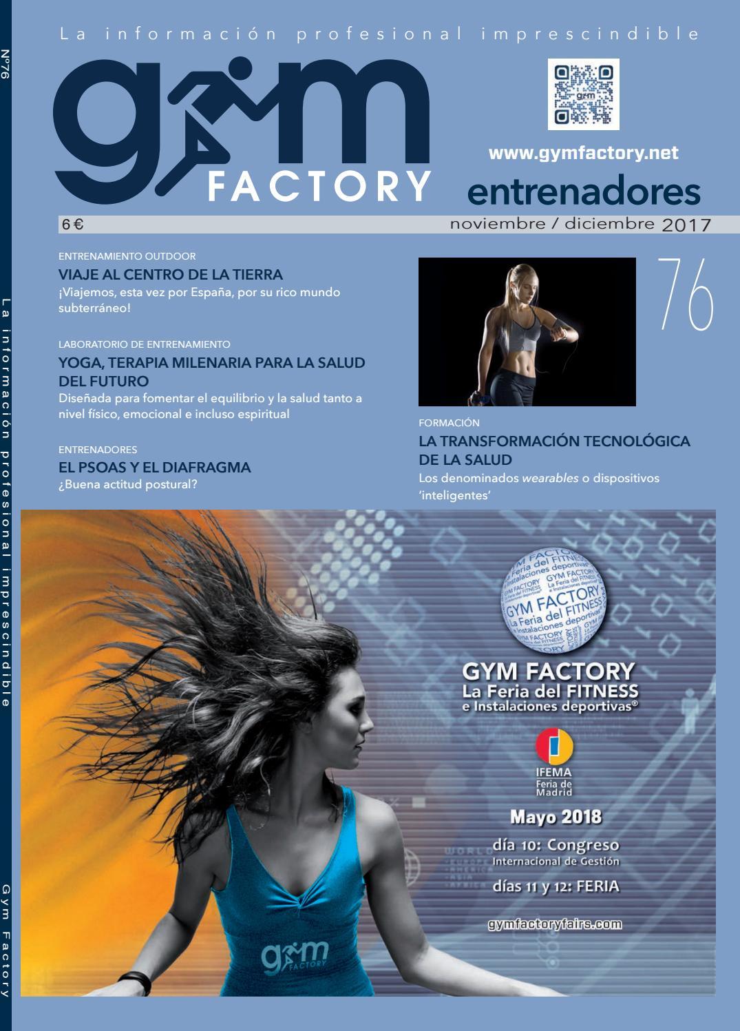 Gym Factory | Entrenadores nº 76 by Gym Factory Magazine - issuu