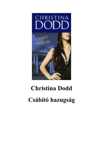 6a79dc8216 Christina dodd csábító hazugság by Asima - issuu