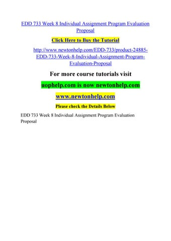 Edd 733 Week 8 Individual Assignment Program Evaluation Proposal By
